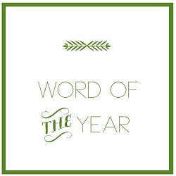Who Were You in 2014 What is Your Word of the Year 2