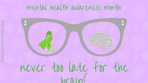 I learned a lesson for mental health awareness month. It's never too late for the brain to heal.