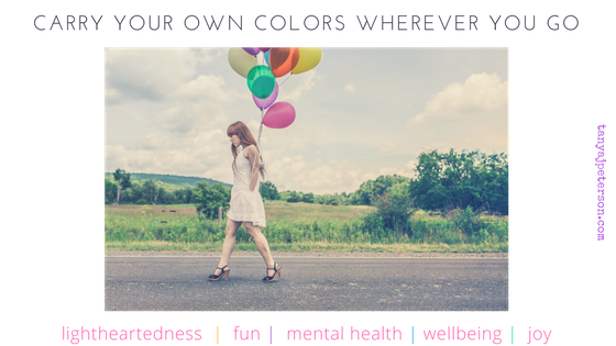 You can create happiness despite any circumstance by being yourself and carring your own colors with you. Here are 5 ways to create happiness.
