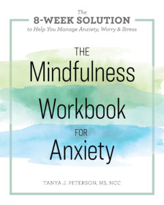 Mindfulness is a way to be for enhanced wellbeing. The Mindfulness Workbook for Anxiety is a tool to help you reduce anxiety naturally.
