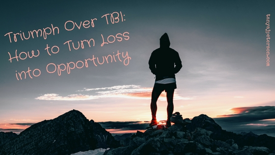 Traumatic brain injury (TBI) can cause many types of loss. Learn how to use loss as opportunity for moving forward and thriving after TBI.